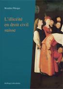 L'illicéité en droit civil suisse